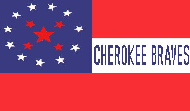 [Cherokee Braves Confederate Battle Flag]